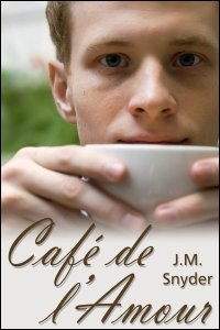 Cafe de l'Amour by J.M. Snyder