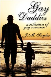 Gay Daddies Box Set by J.M. Snyder