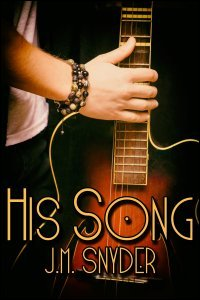 His Song by J.M. Snyder