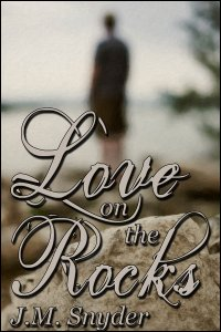 Love on the Rocks Box Set by J.M. Snyder