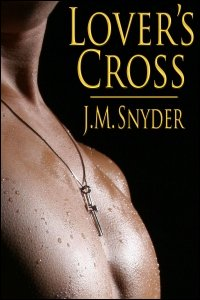Lover's Cross by J.M. Snyder