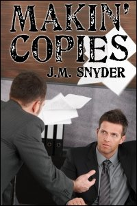 Makin' Copies by J.M. Snyder