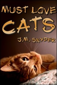 Must Love Cats by J.M. Snyder