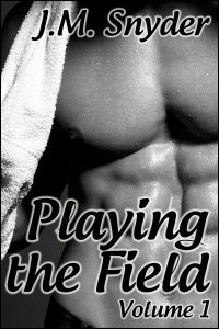 Playing the Field: Volume 1 Box Set by J.M. Snyder