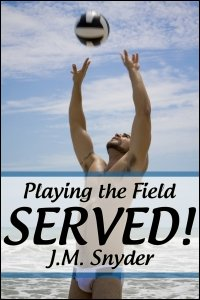 Playing the Field: Served! by J.M. Snyder