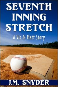 Seventh Inning Stretch by J.M. Snyder