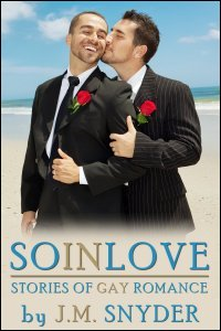 So In Love Box Set by J.M. Snyder