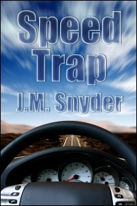 Speed Trap by J.M. Snyder