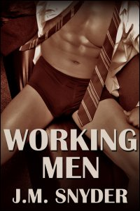 Working Men Box Set by J.M. Snyder
